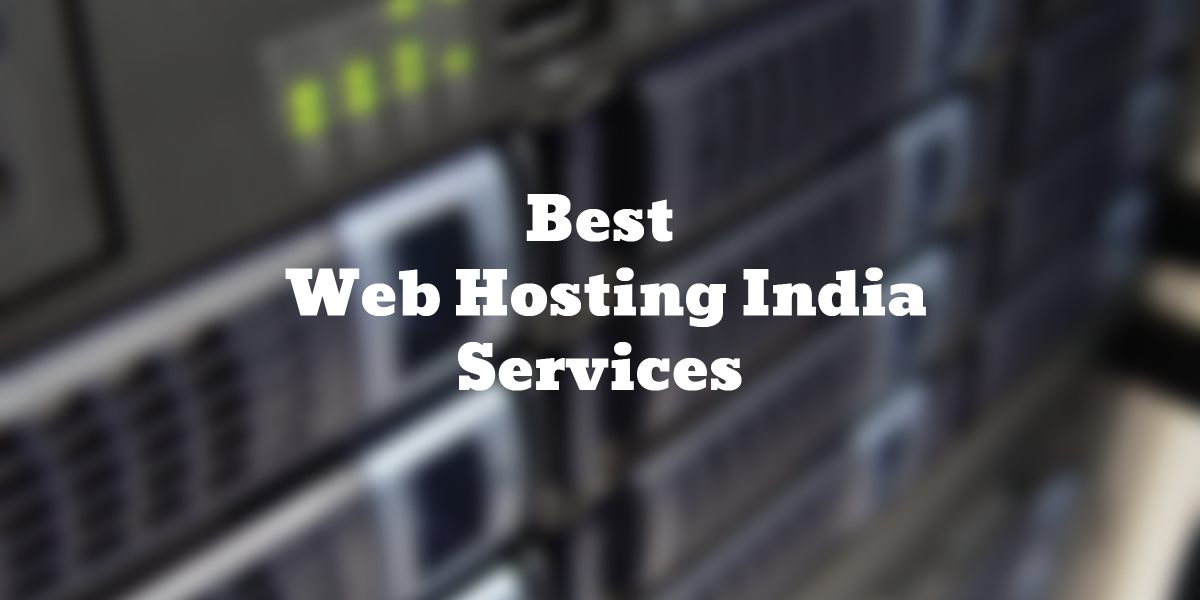 10 Best Web Hosting India 2019 (Reviews)