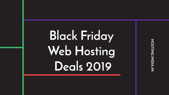 Black Friday Web Hosting Deals 2019